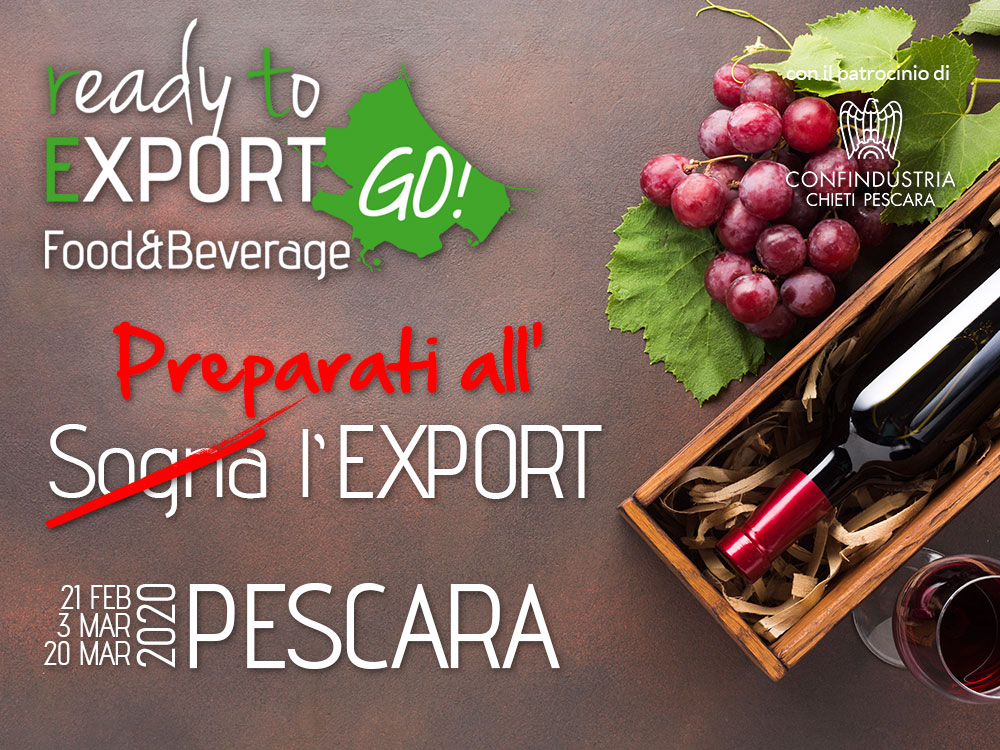 Ready To Export GO! FOOD&BEVERAGE - PESCARA 2020